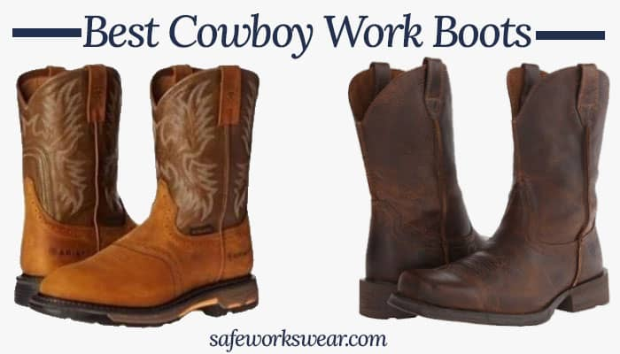 10 Best Cowboy Work Boots In 2021